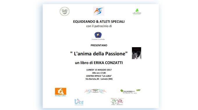 """La presentazione di """"L'Anima della Passione"""" il libro di Erika Conzatti"""