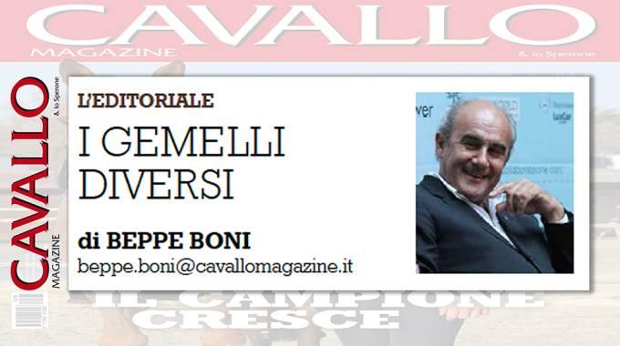 L'editoriale di Beppe Boni su Cavallo Marzo 2018: i gemelli diversi