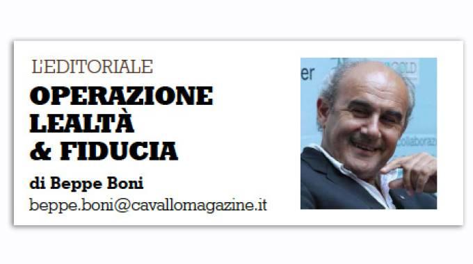 Cavallo Magazine di novembre 2018: operazione lealtá e fiducia, l'editoriale di Beppe Boni