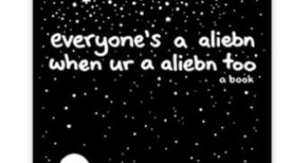 Everyone's a Aliebn When Ur a Aliebn Too su amazon.com