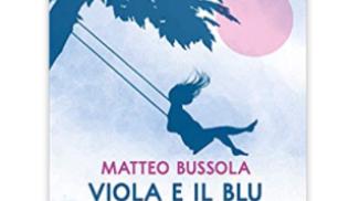 Viola e il Blu di Matteo Bussola su amazon.com
